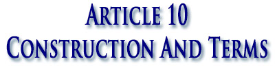 Article 10 Construction And Terms